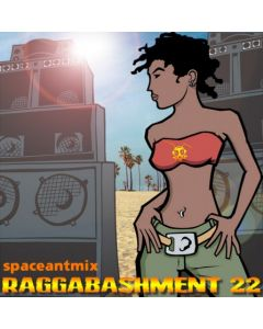 Raggabashment #22