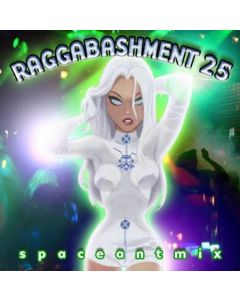 Raggabashment #25
