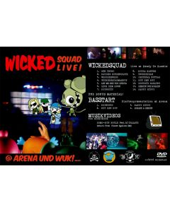 WickedSquad Live DVD
