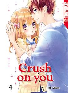 Crush on you #04