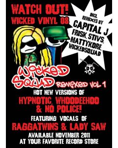 12''WickedVinyl 08 WickedSquad Remixed Vol1
