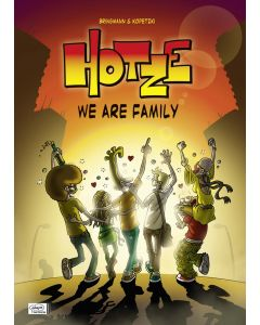 Hotze #03 - We Are Family
