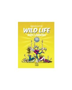 Wild Life #03 - Body Language