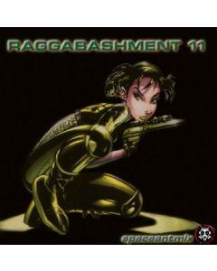 Raggabashment #11