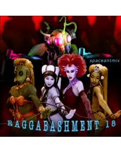 Raggabashment #18