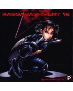 Raggabashment #12