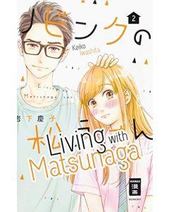Living with Matsunaga #02