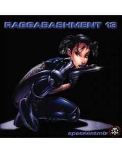 Raggabashment #13
