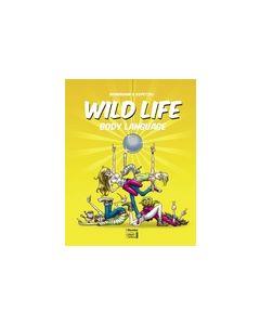 Wild Life #03 - Body Language